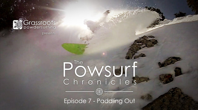 The Powsurf Chronicles Episode 7 – Paddling Out