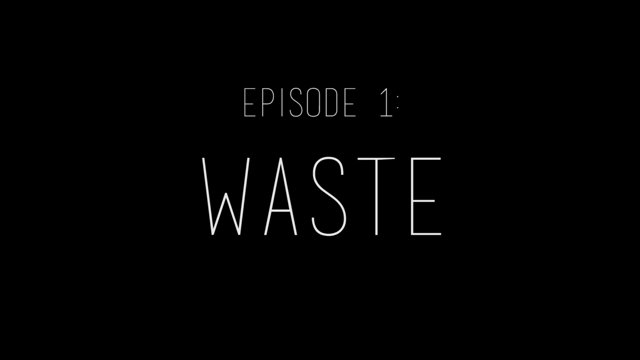 Monster Factory – Episode #1 : Waste