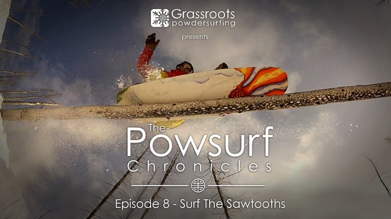 Surf the Sawtooths – The Powsurf Chronicles Episode 8