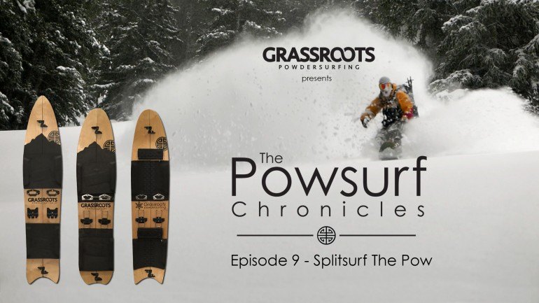 Splitsurf The Pow – The Powsurf Chronicles Ep 9